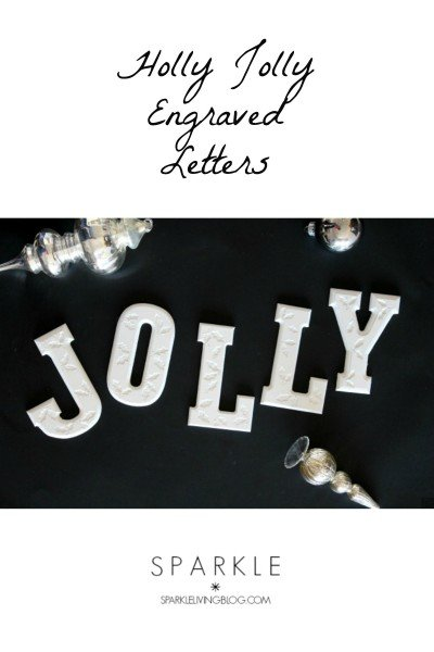 Holly Jolly Engraved Letters