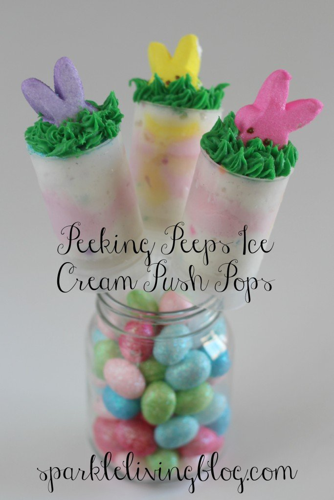 Peeking Peeps Ice Cream Push Pops