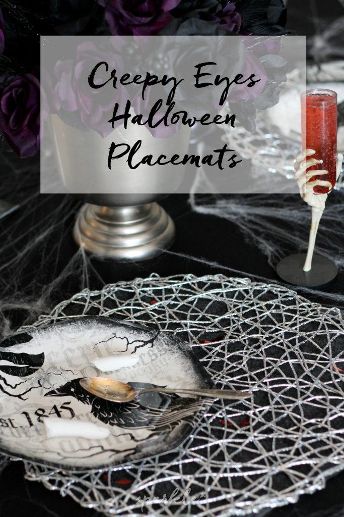 Creepy Eyes Halloween Placemats * Sparkle Living Blog