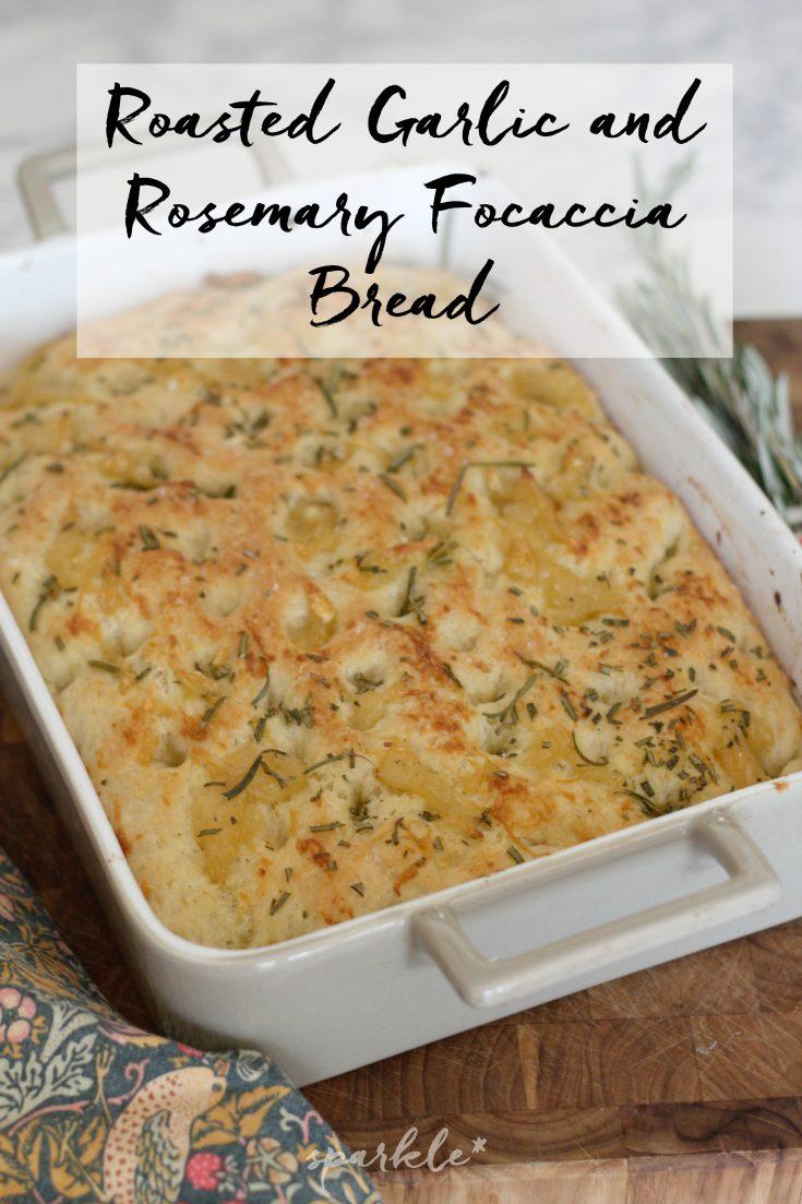 Roasted Garlic and Rosemary Focaccia Bread