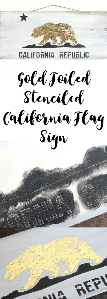 This stenciled, then gold foiled California flag sign is a perfect DIY to add some flair to your walls!