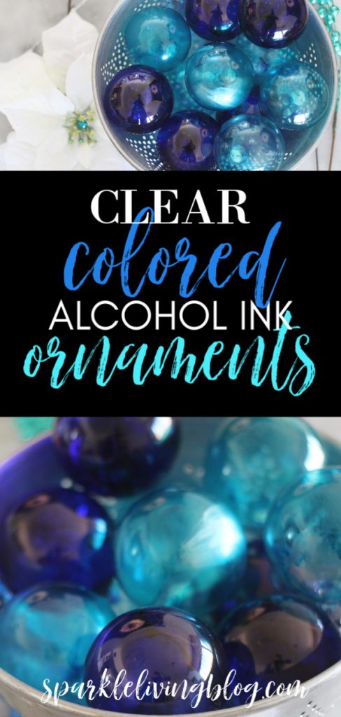 Make these clear colored alcohol ink ornaments in any color you choose with this simple tutorial! #sparklelivingblog #alcoholink #12daysofchristmas #handmadeornaments #handmadeholidays