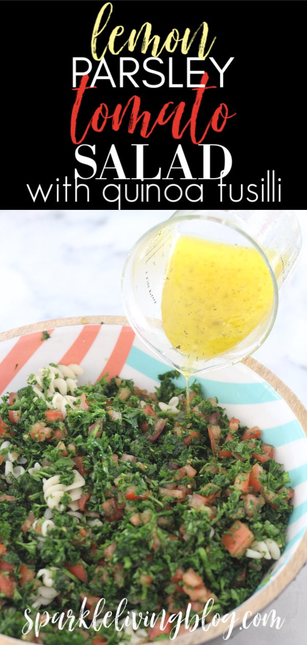 This lemon, parsley and tomato salad has a hint of fresh mint and and some quinoa fusilli mixed in. It is so refreshing and green and a it's a perfect way to kick off the new year! #ad #sparklelivingblog #saladrecipes #salad #vegetarianrecipes