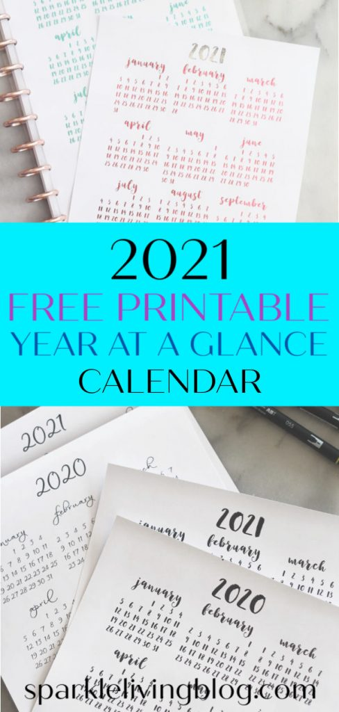 Print out this simple yet pretty full-year calendar to add to your planner or your desk. It's available for 2020 and 2021! #sparklelivingblog #2021calendar #printable #freeprintable #plannerprintable #planner